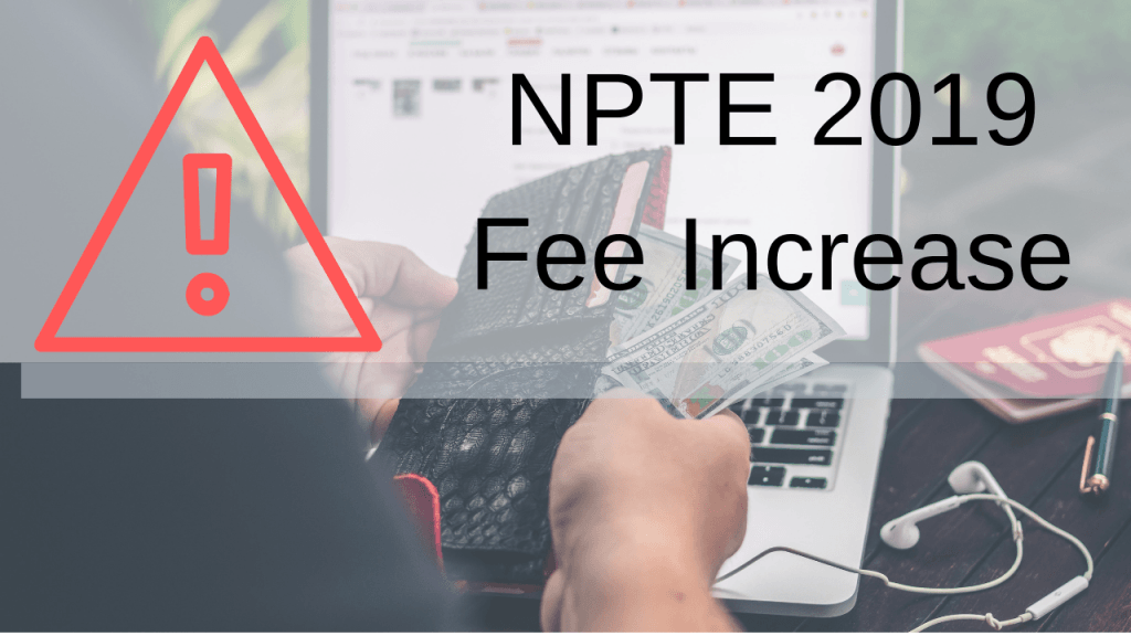 NPTE 2019 Fee Increase